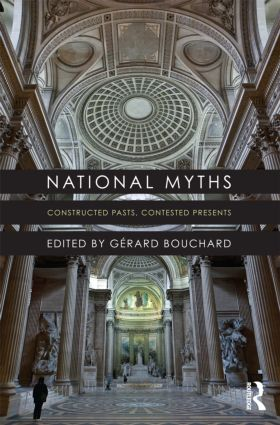 National Myths: Constructed Pasts, Contested Presents (Paperback) book cover