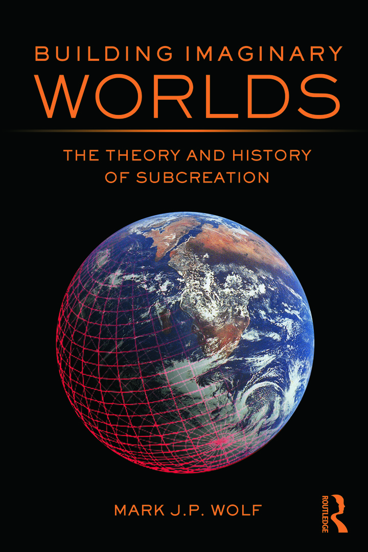 Building Imaginary Worlds: The Theory and History of Subcreation (Paperback) book cover