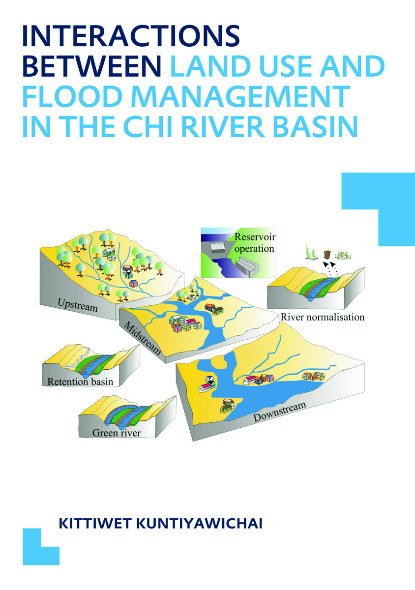 Interactions between Land Use and Flood Management in the Chi River Basin: UNESCO-IHE PhD Thesis, 1st Edition (Paperback) book cover