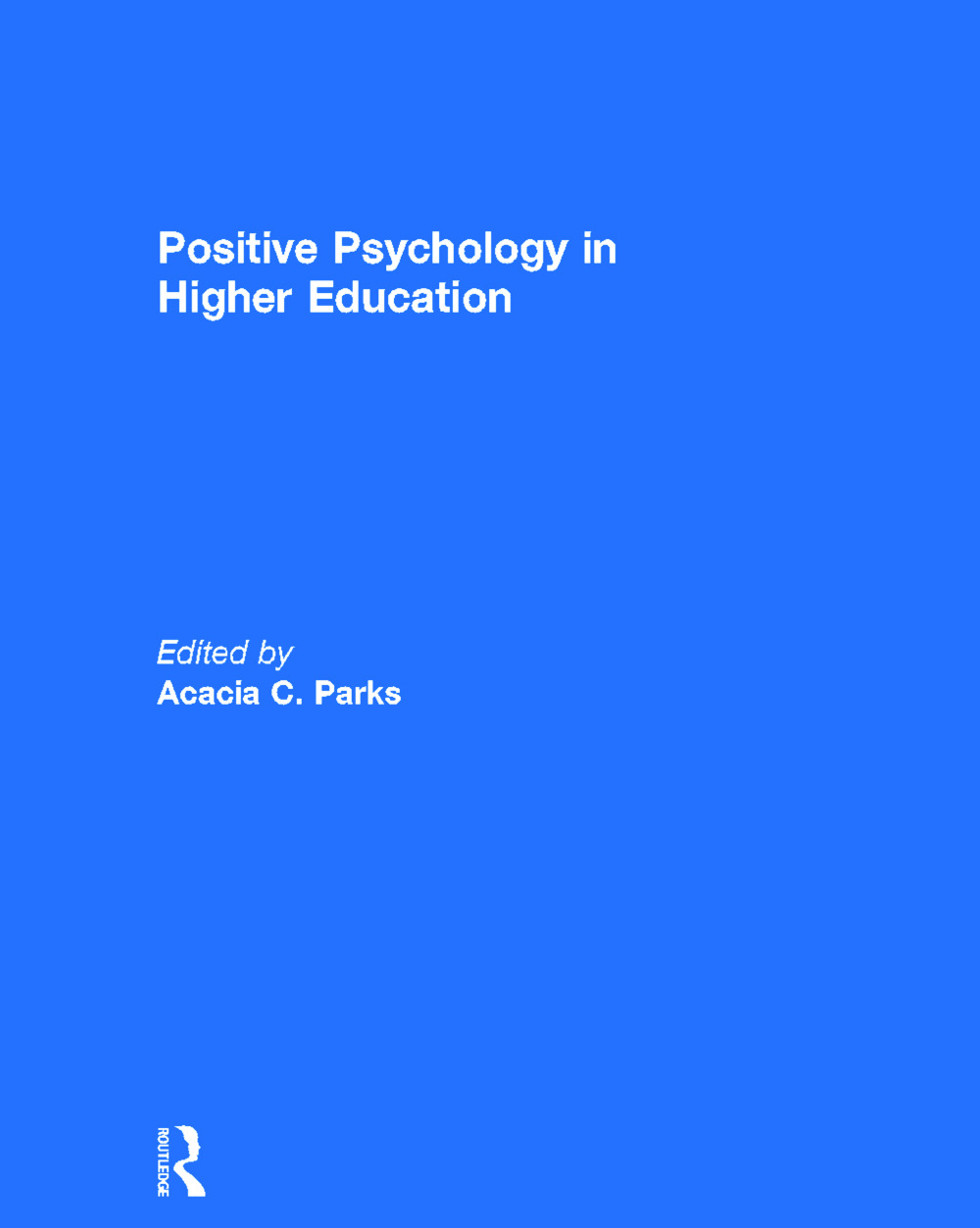 Positive Psychology in Higher Education (Hardback) book cover