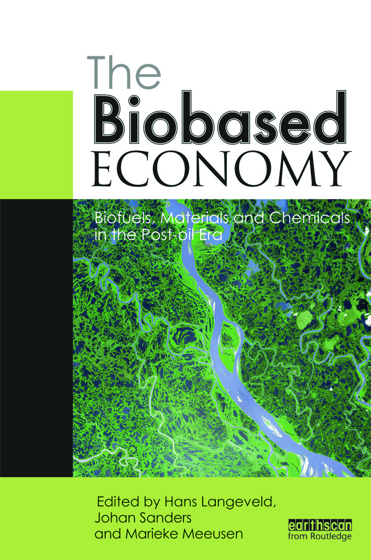 The Biobased Economy: Biofuels, Materials and Chemicals in the Post-oil Era (Paperback) book cover