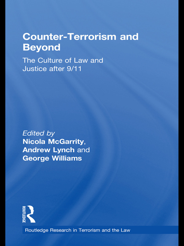 Counter-Terrorism and Beyond: The Culture of Law and Justice After 9/11 book cover