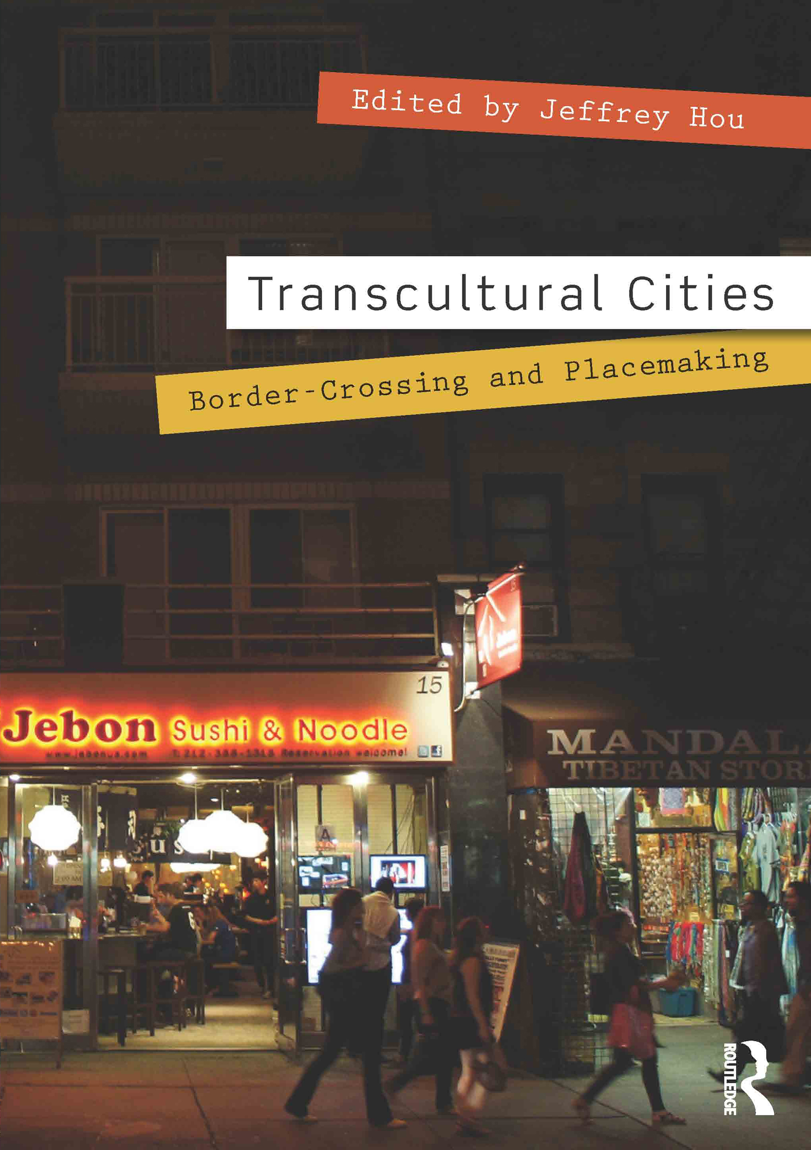 Transcultural Cities: Border-Crossing and Placemaking book cover