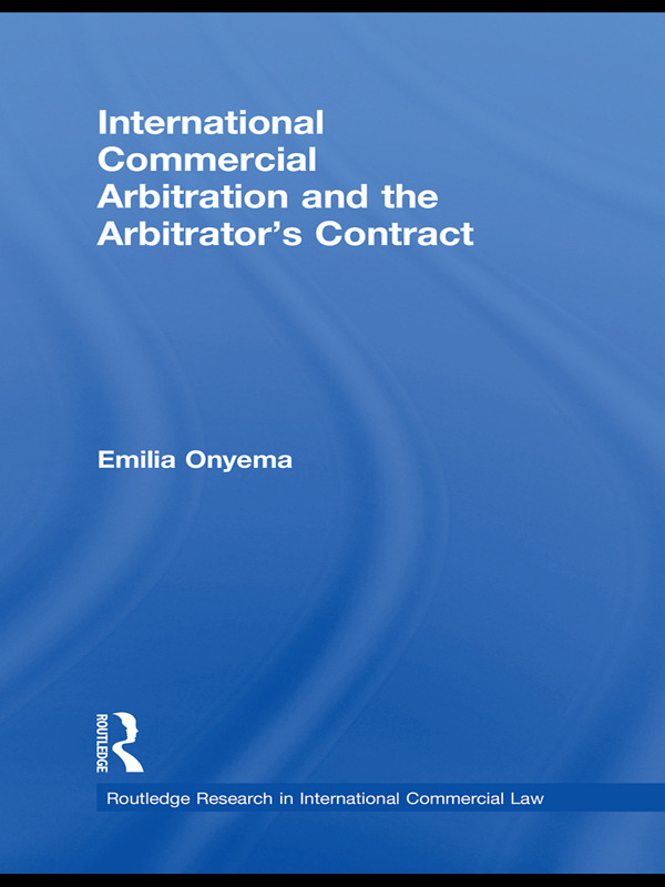 International Commercial Arbitration and the Arbitrator's Contract (Hardback) book cover