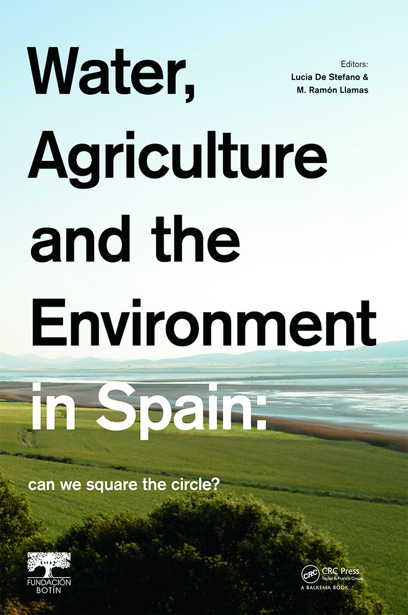 Water, Agriculture and the Environment in Spain: can we square the circle? (Hardback) book cover