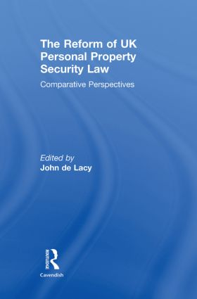 The Reform of UK Personal Property Security Law: Comparative Perspectives book cover