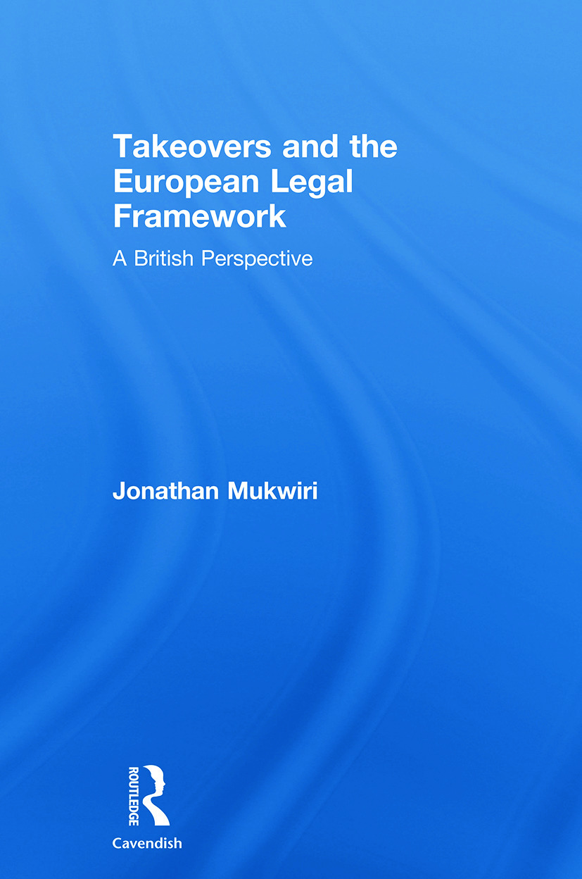 Takeovers and the European Legal Framework: A British Perspective book cover