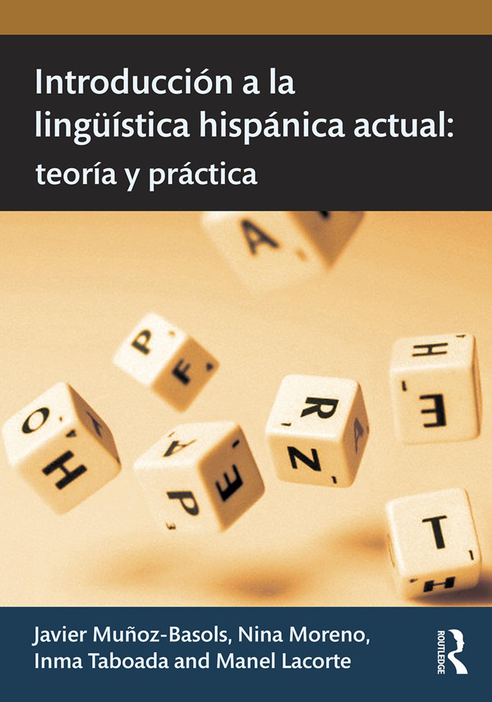 Introducción a la lingüística hispánica actual: teoría y práctica book cover