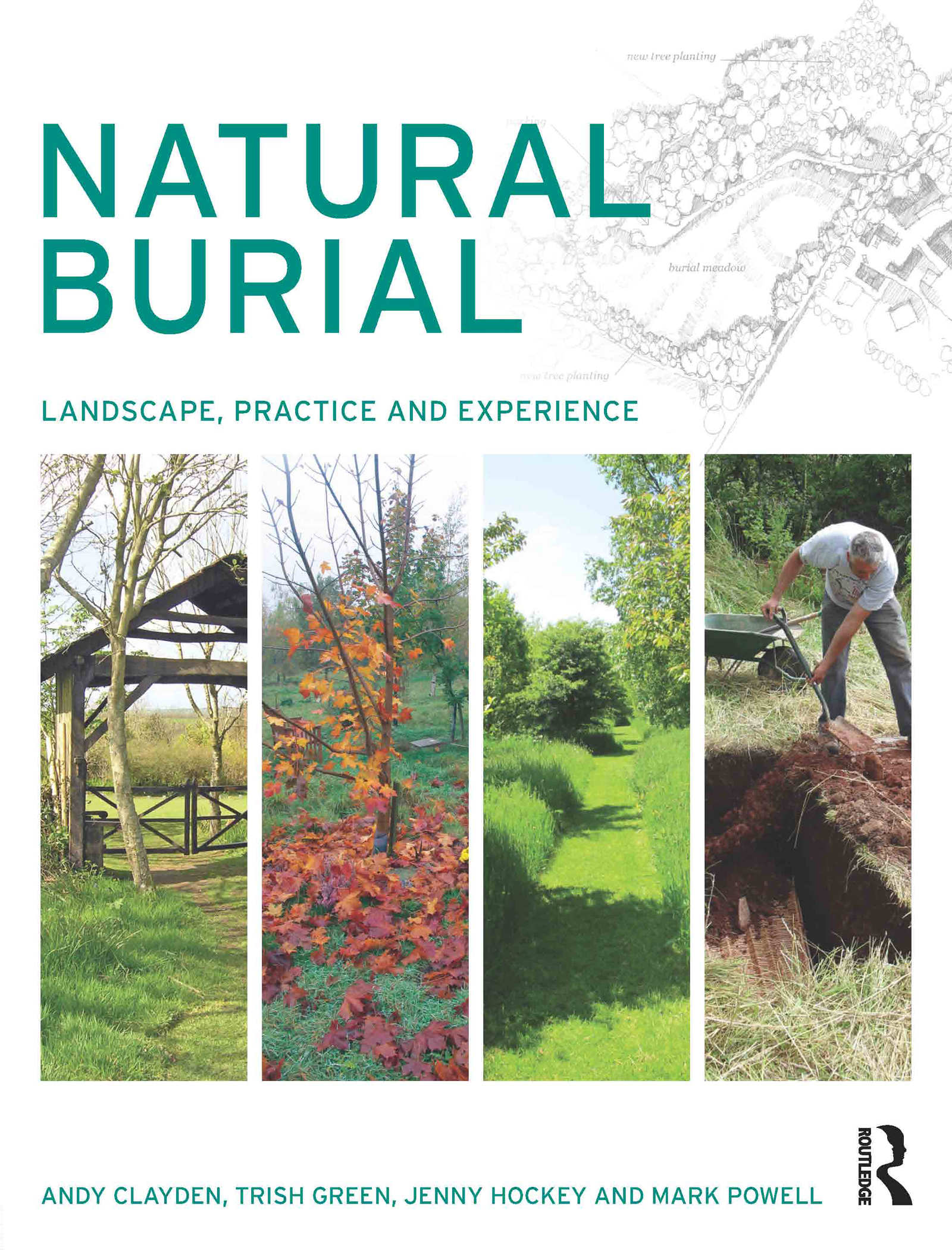 Natural Burial: Landscape, Practice and Experience book cover