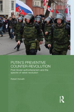 Putin's Preventive Counter-Revolution