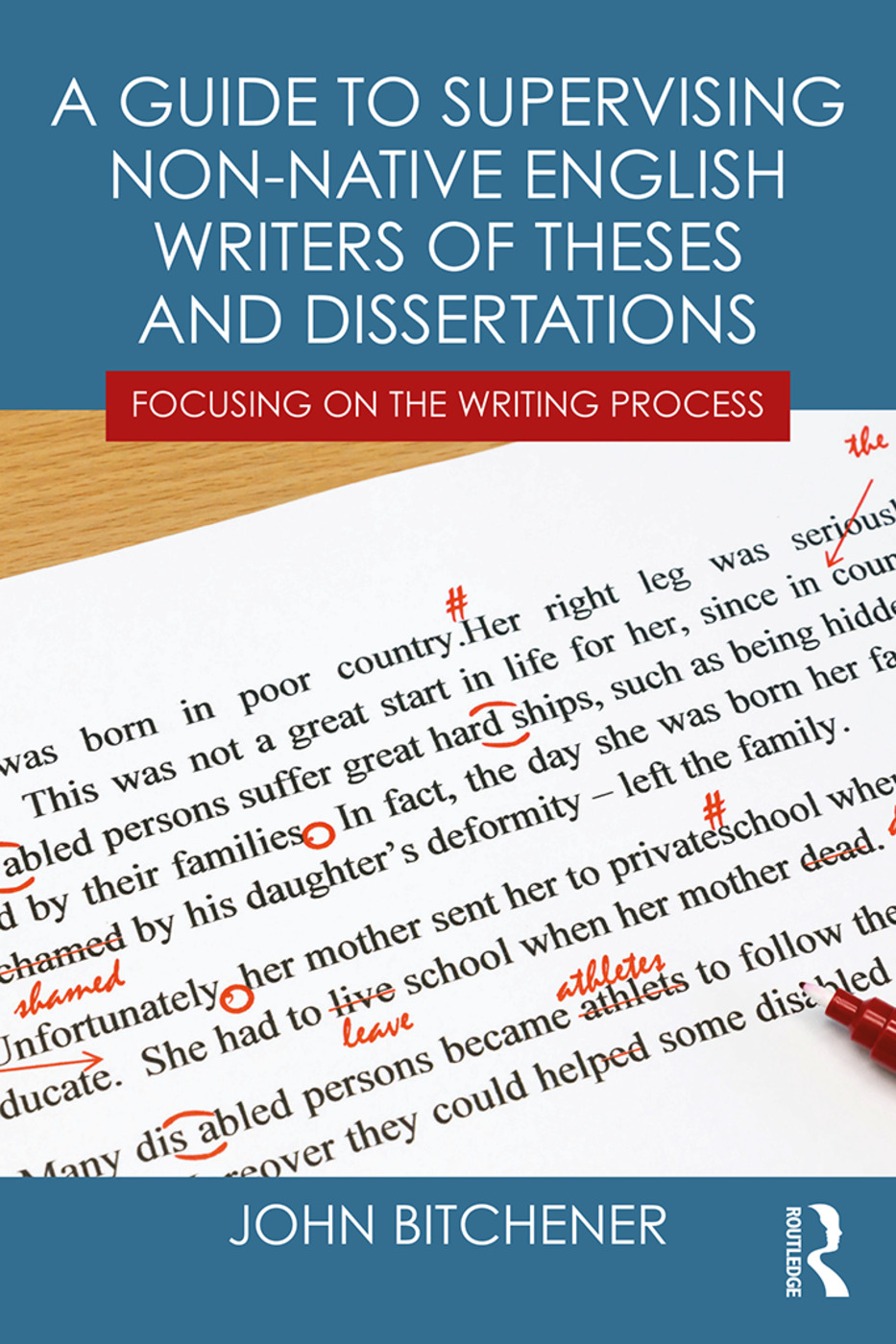 A Guide to Supervising Non-native English Writers of Theses and Dissertations: Focusing on the Writing Process book cover