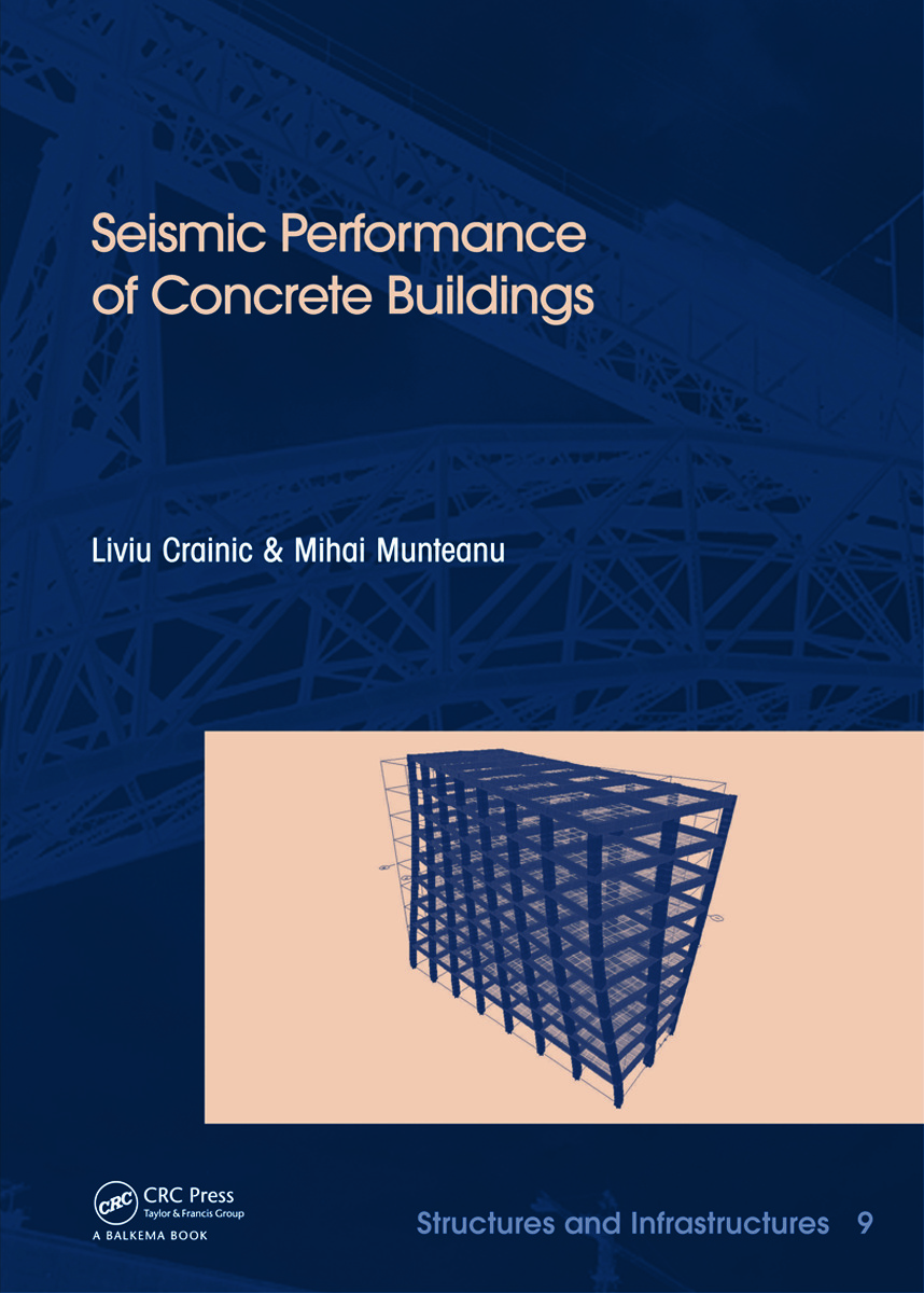 Seismic Performance of Concrete Buildings: Structures and Infrastructures Book Series, Vol. 9 (Hardback) book cover