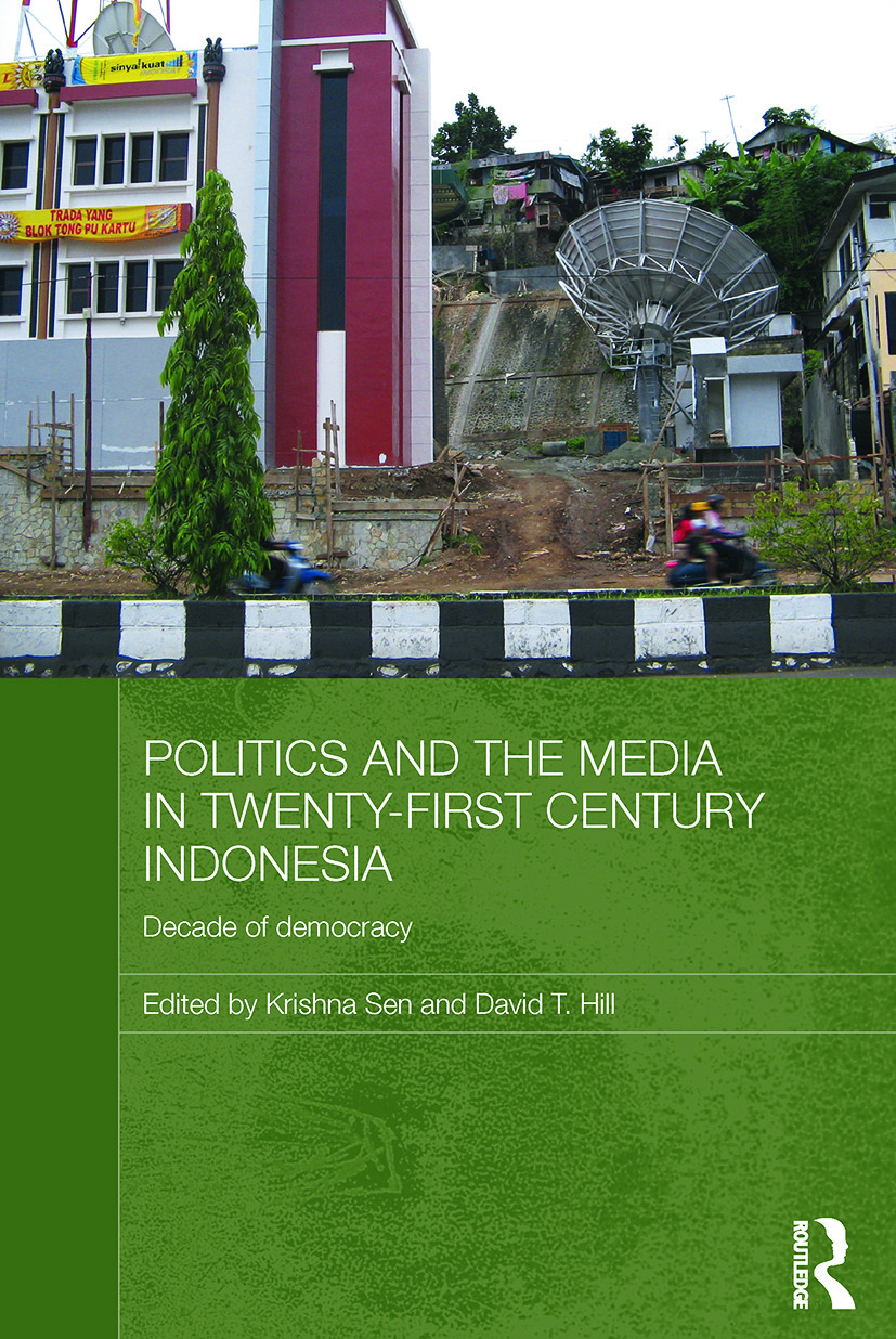 Politics and the Media in Twenty-First Century Indonesia: Decade of Democracy (Paperback) book cover