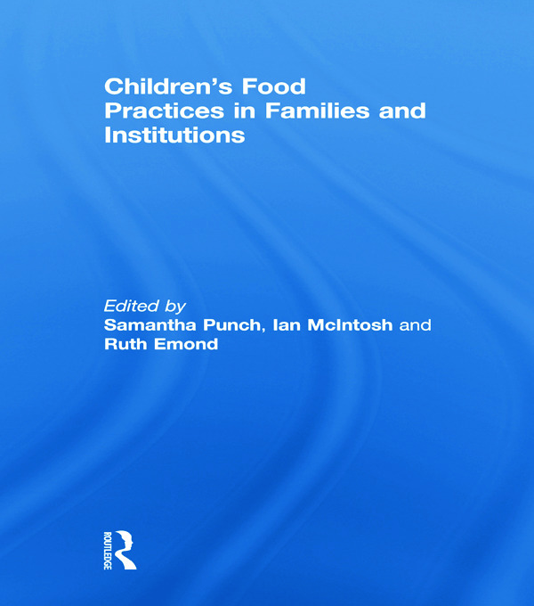 Children's Food Practices in Families and Institutions (Paperback) book cover