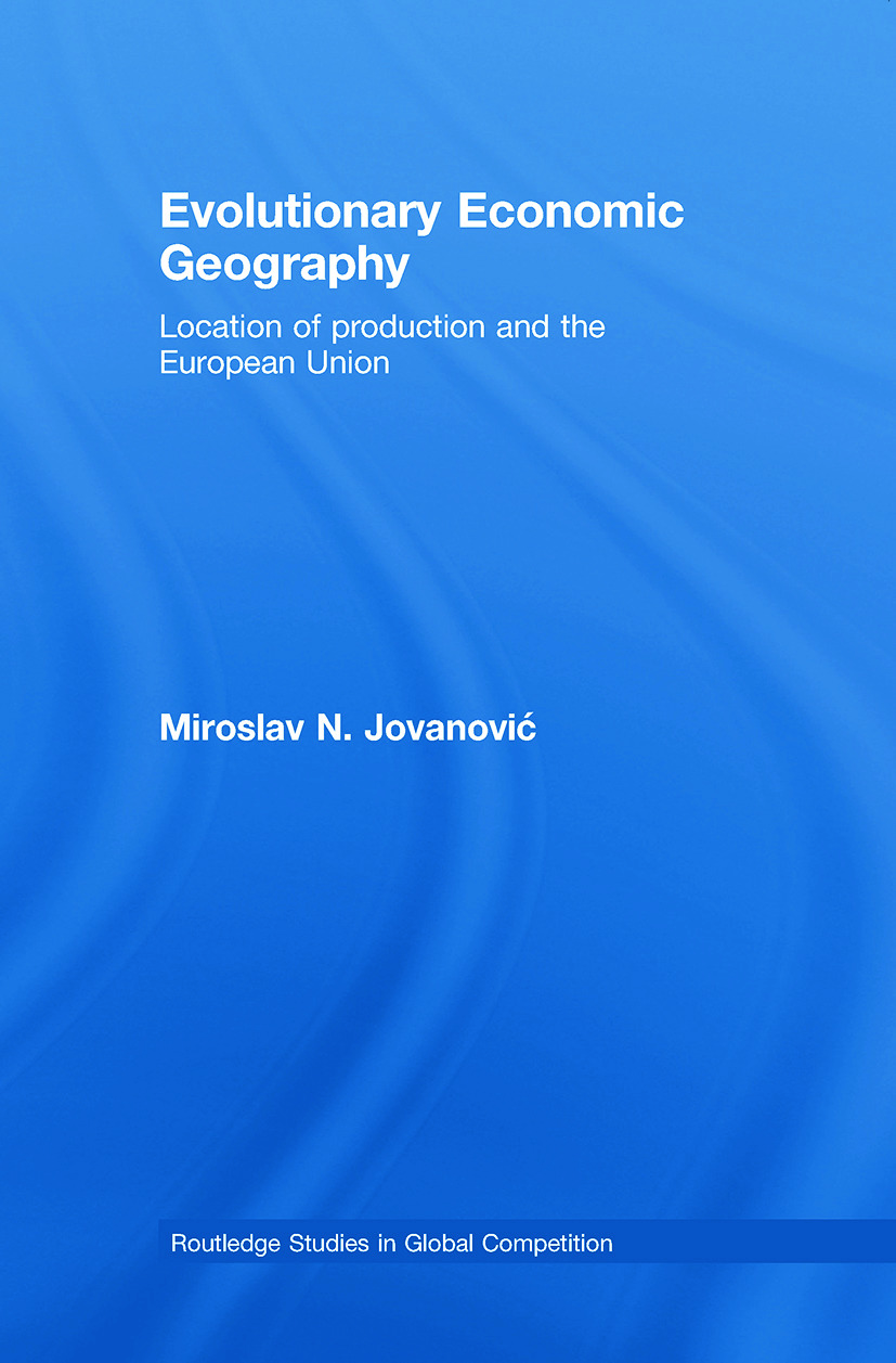 Evolutionary Economic Geography: Location of production and the European Union (Paperback) book cover