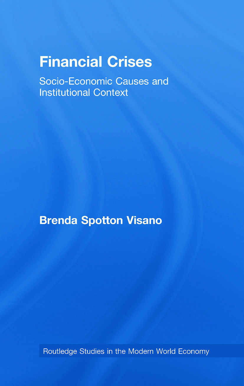 Financial Crises: Socio-Economic Causes and Institutional Context (Paperback) book cover