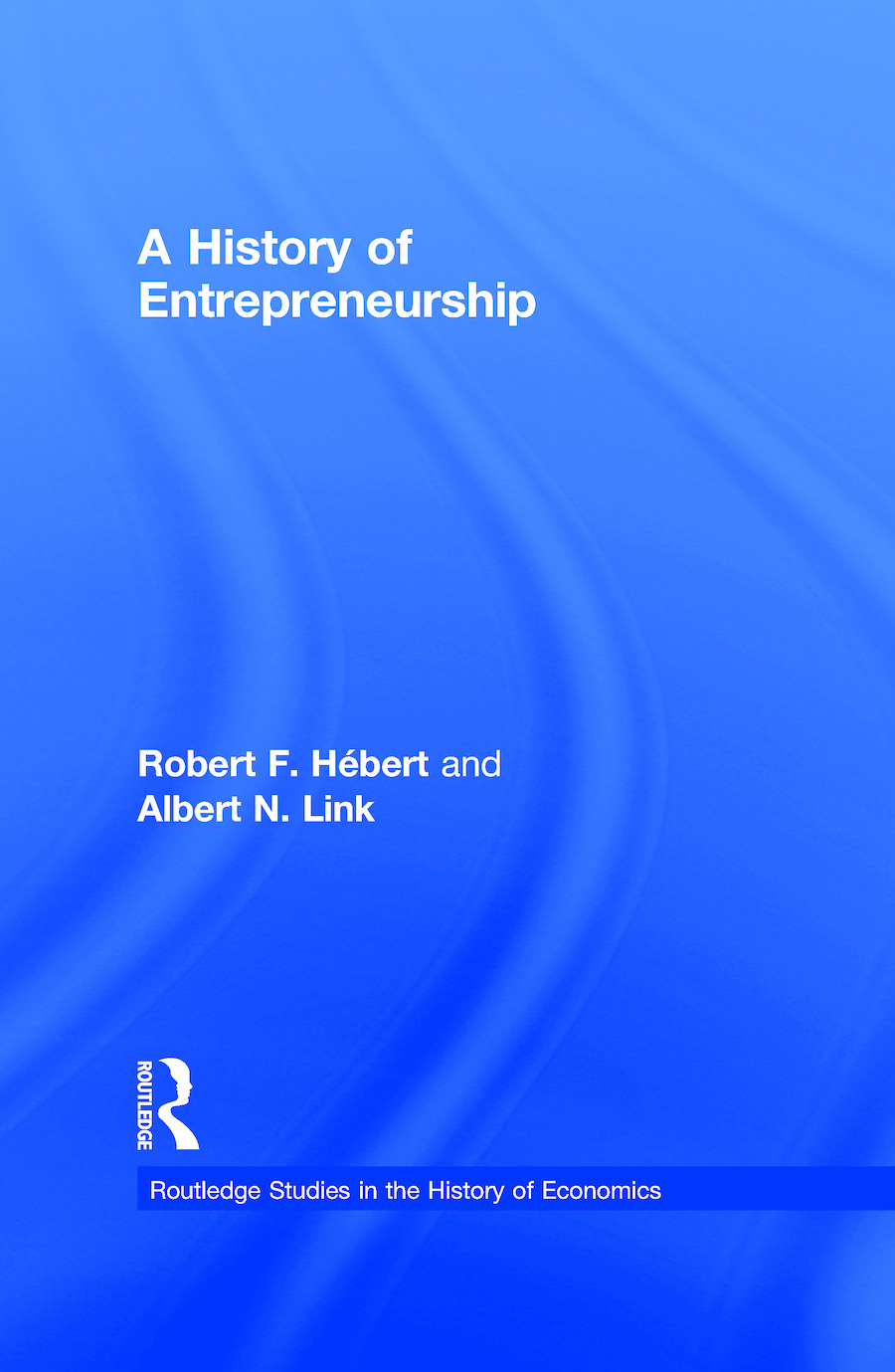 A History of Entrepreneurship (Paperback) book cover