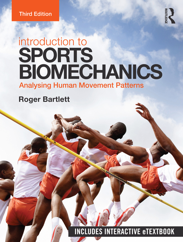 Introduction to Sports Biomechanics: Analysing Human Movement Patterns, 3rd Edition (Paperback) book cover