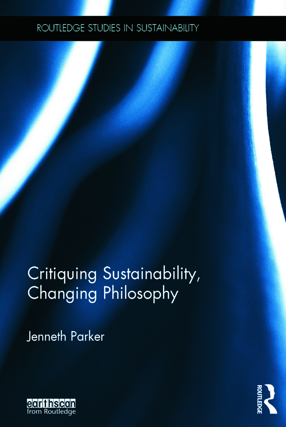 Critiquing Sustainability, Changing Philosophy (Hardback) book cover