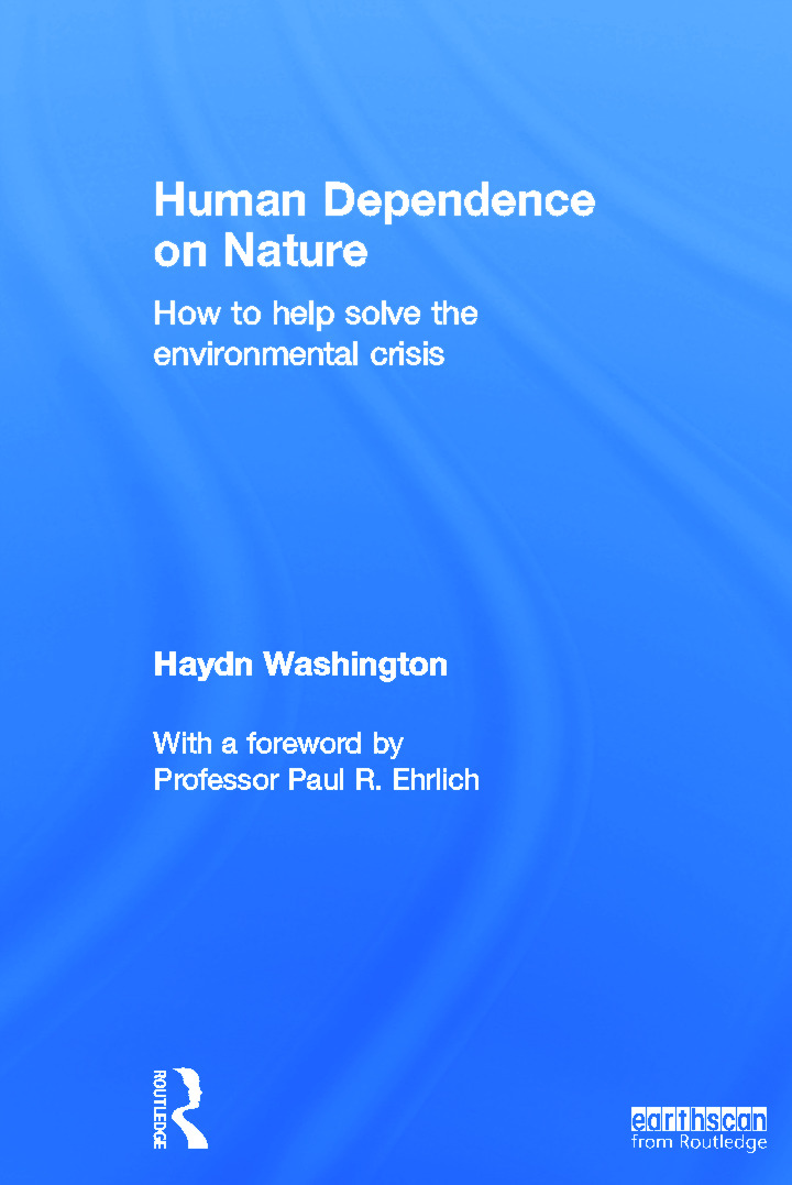 Human Dependence on Nature: How to Help Solve the Environmental Crisis book cover