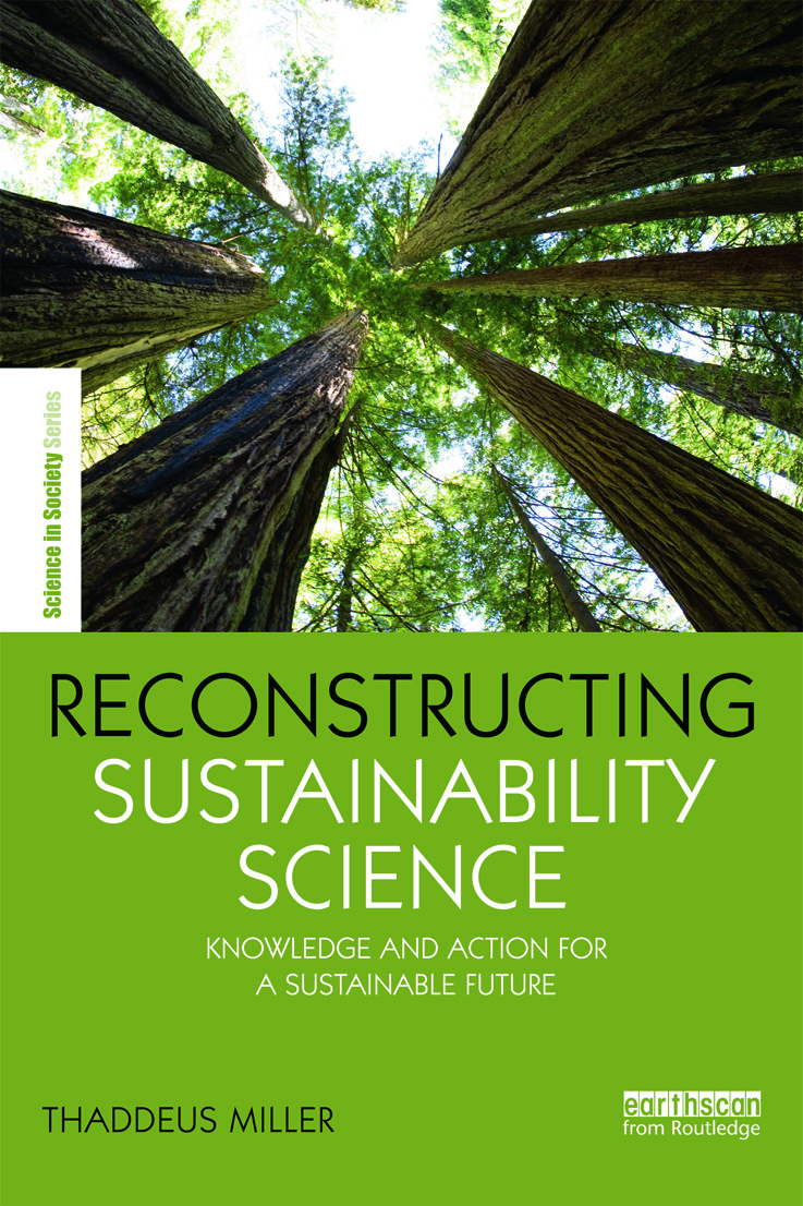 Reconstructing Sustainability Science: Knowledge and action for a sustainable future (Paperback) book cover