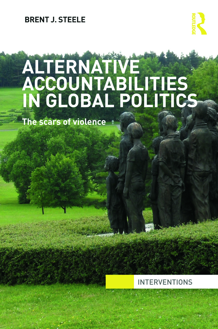 Alternative Accountabilities in Global Politics: The Scars of Violence (Paperback) book cover