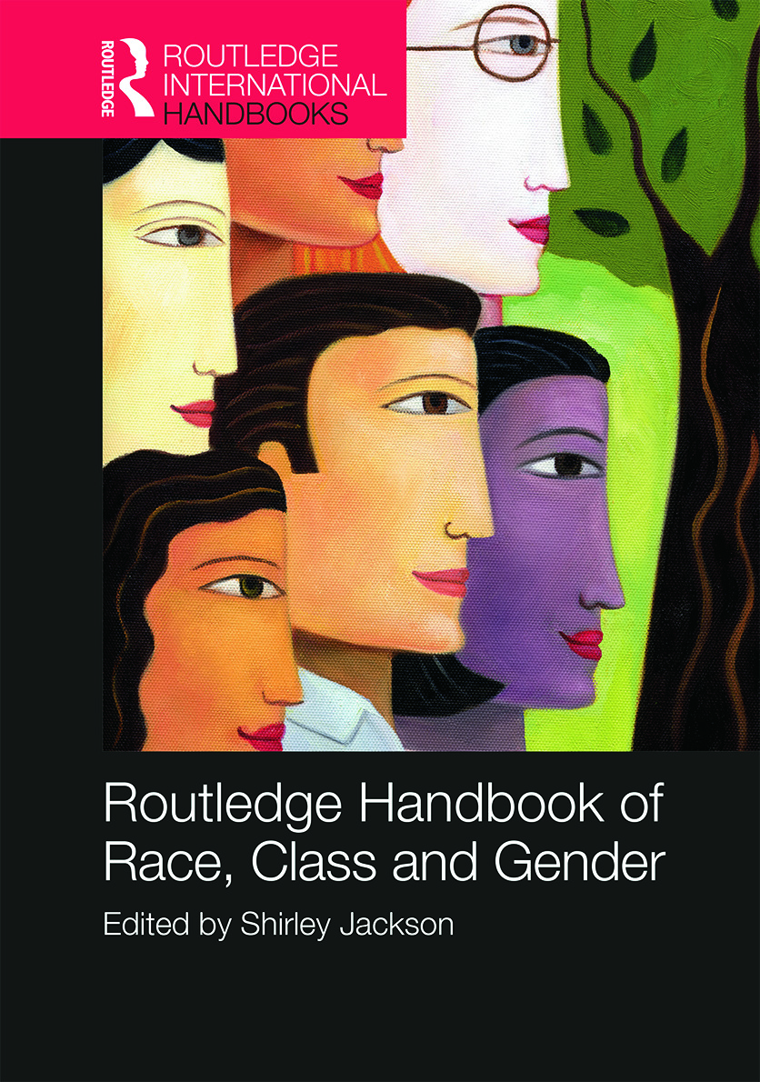 Routledge International Handbook of Race, Class, and Gender: 1st Edition (Hardback) book cover