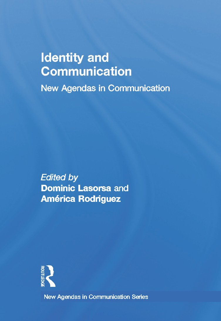 Identity and Communication: New Agendas in Communication book cover