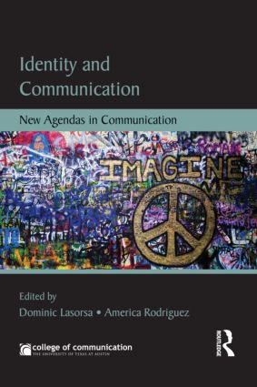 Identity and Communication: New Agendas in Communication (Paperback) book cover