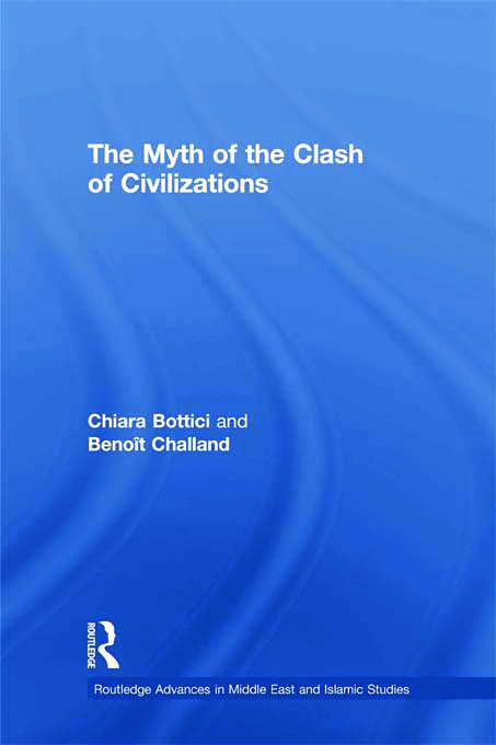 The Myth of the Clash of Civilizations (Paperback) book cover