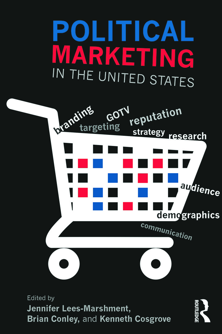 Political Marketing in the United States: 1st Edition (e-Book) book cover