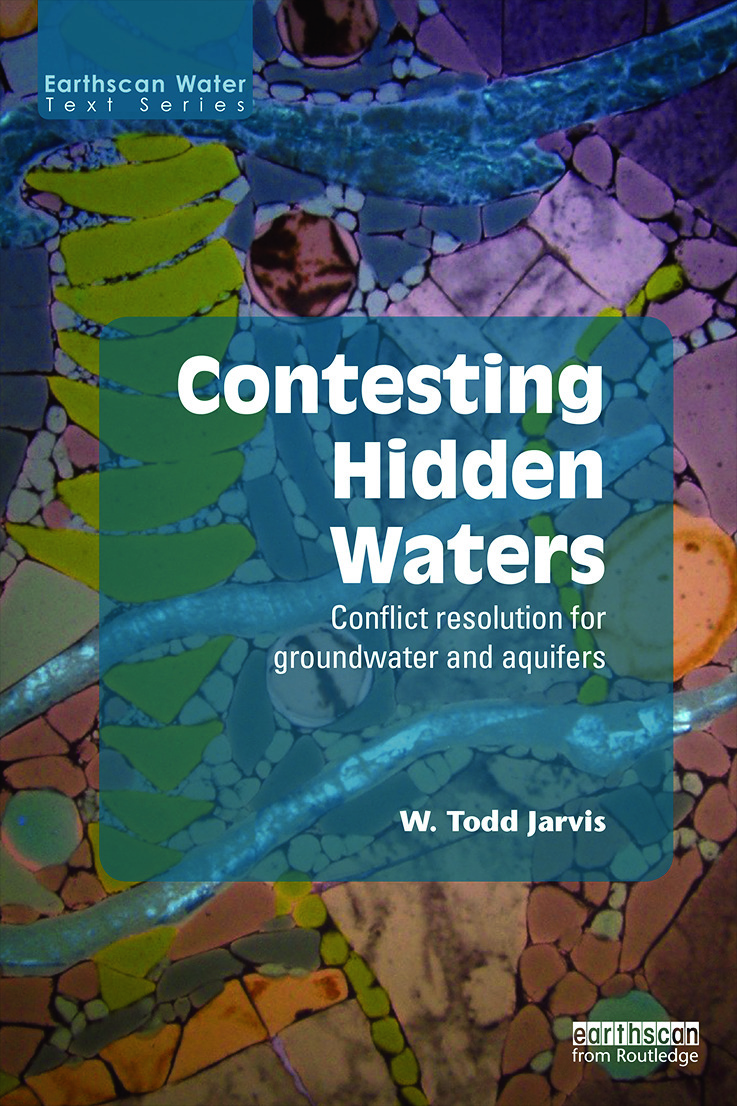 Contesting Hidden Waters: Conflict Resolution for Groundwater and Aquifers (Paperback) book cover