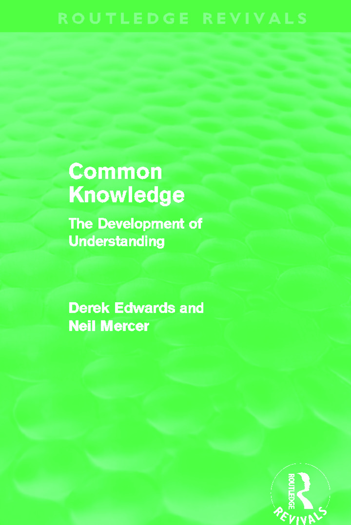 Common Knowledge (Routledge Revivals): The Development of Understanding in the Classroom book cover