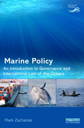 Marine Policy: An Introduction to Governance and International Law of the Oceans book cover