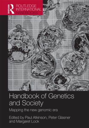 The Handbook of Genetics & Society: Mapping the New Genomic Era (Paperback) book cover