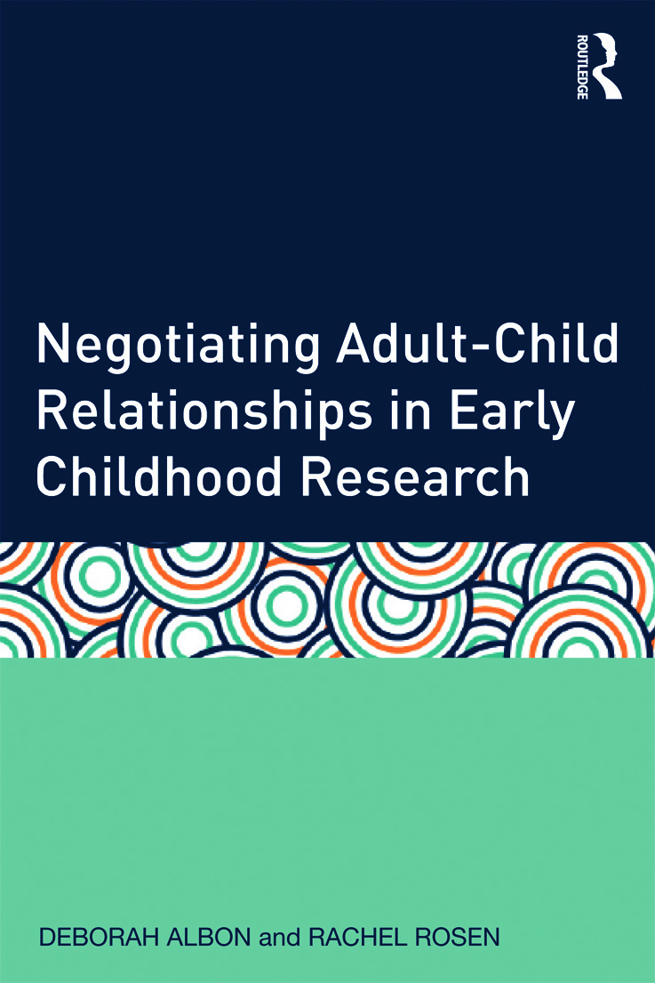 Negotiating Adult–Child Relationships in Early Childhood Research (Paperback) book cover