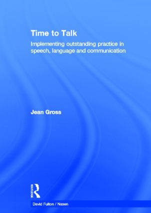 Time to Talk: Implementing outstanding practice in speech, language and communication book cover