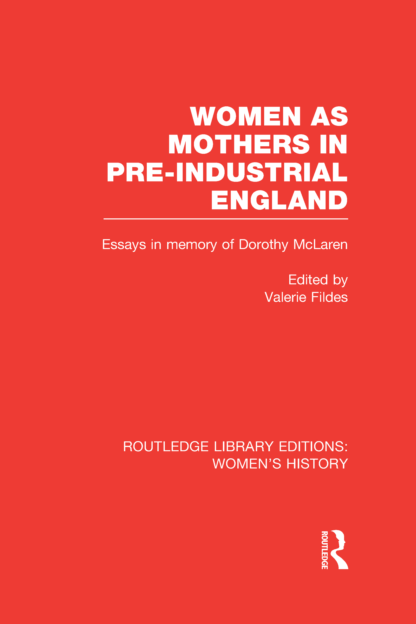 Women as Mothers in Pre-Industrial England (Hardback) book cover