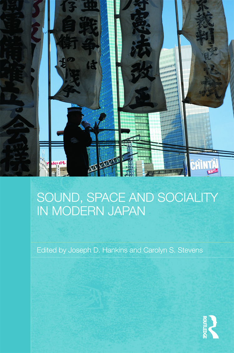 Sound, Space and Sociality in Modern Japan (Hardback) book cover