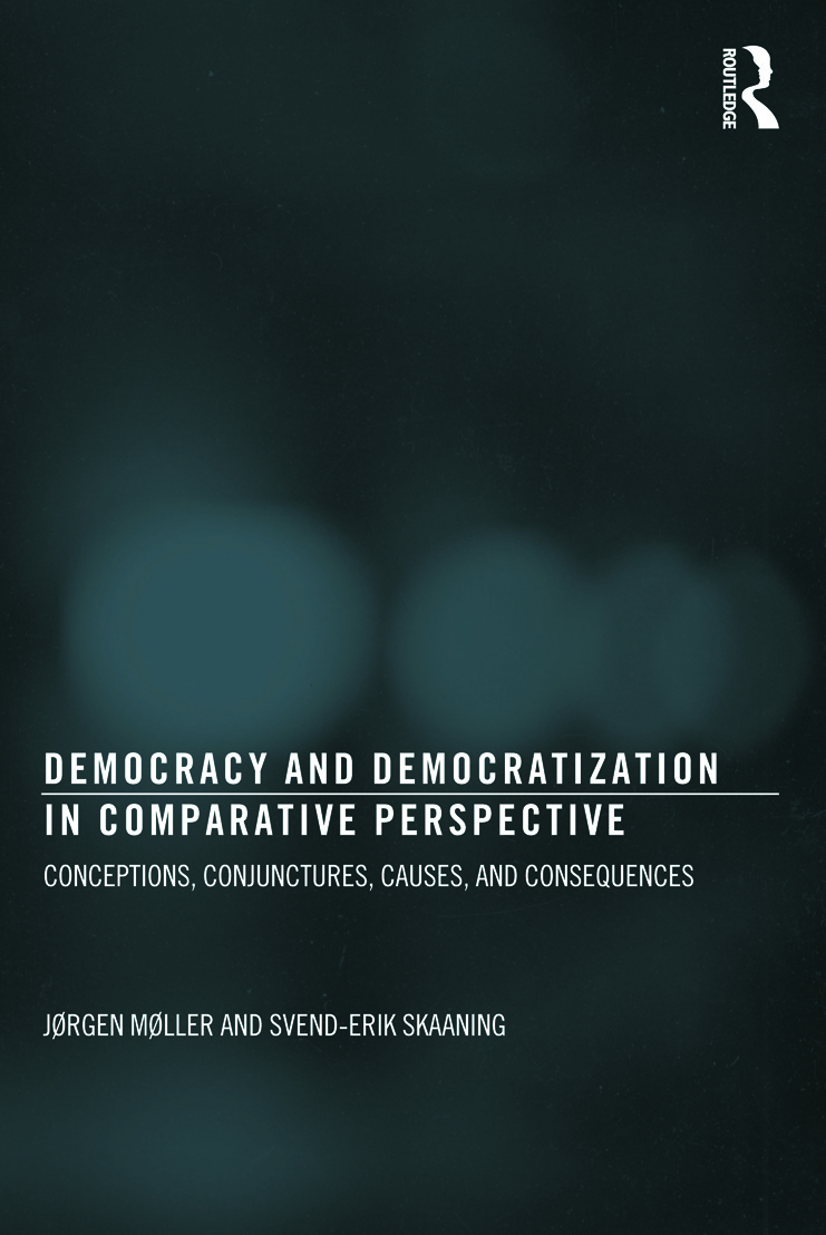 Democracy and Democratization in Comparative Perspective: Conceptions, Conjunctures, Causes, and Consequences book cover