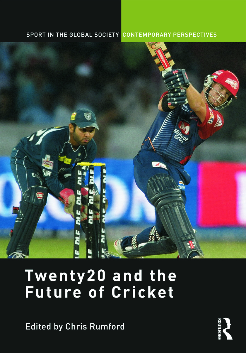 Twenty20 and the Future of Cricket (Hardback) book cover