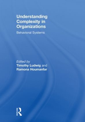 Understanding Complexity in Organizations: Behavioral Systems (Paperback) book cover