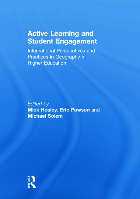 Active Learning and Student Engagement: International Perspectives and Practices in Geography in Higher Education, 1st Edition (e-Book) book cover