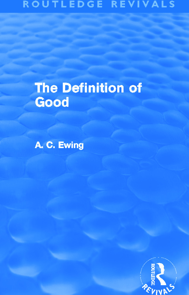 The Definition of Good (Routledge Revivals) (Paperback) book cover