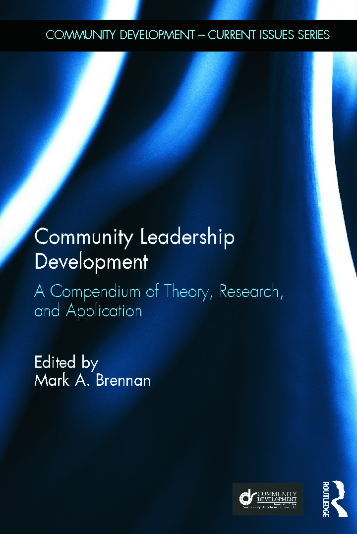 Community Leadership Development: A Compendium of Theory, Research, and Application (Hardback) book cover