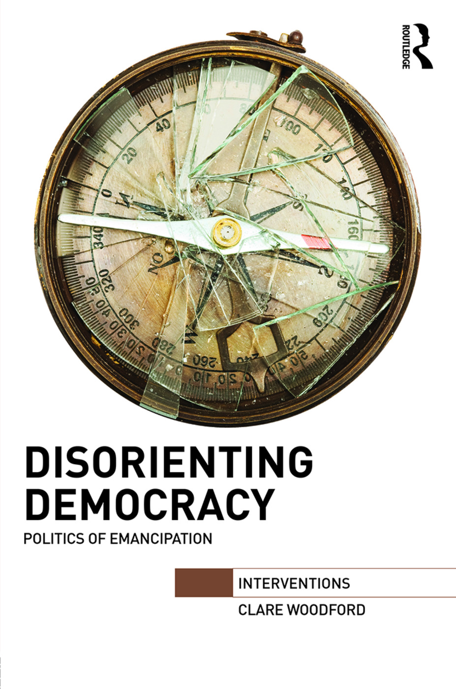 Disorienting Democracy: Politics of emancipation book cover