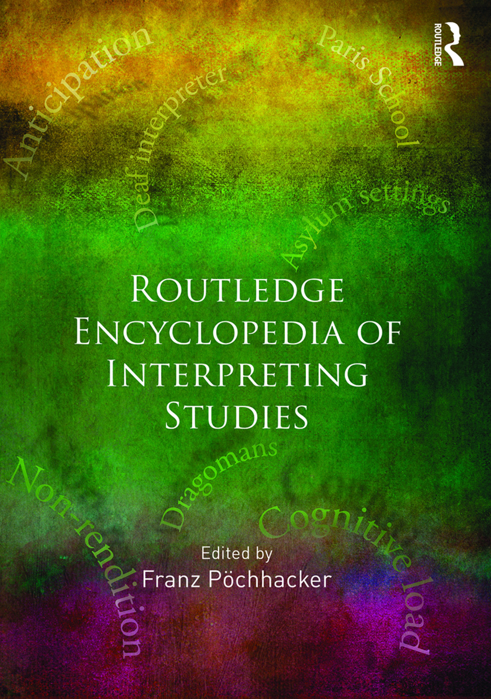 Routledge Encyclopedia of Interpreting Studies: 1st Edition (Hardback) book cover