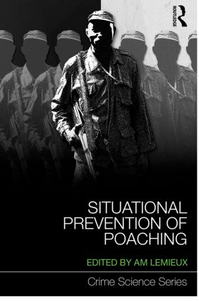 Situational Prevention of Poaching (Hardback) book cover