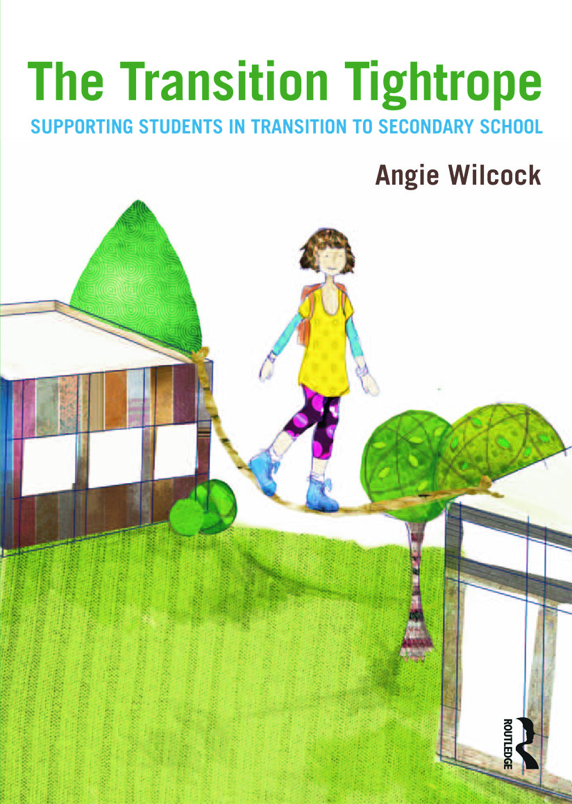 The Transition Tightrope: Supporting Students in Transition to Secondary School, 1st Edition (Paperback) book cover