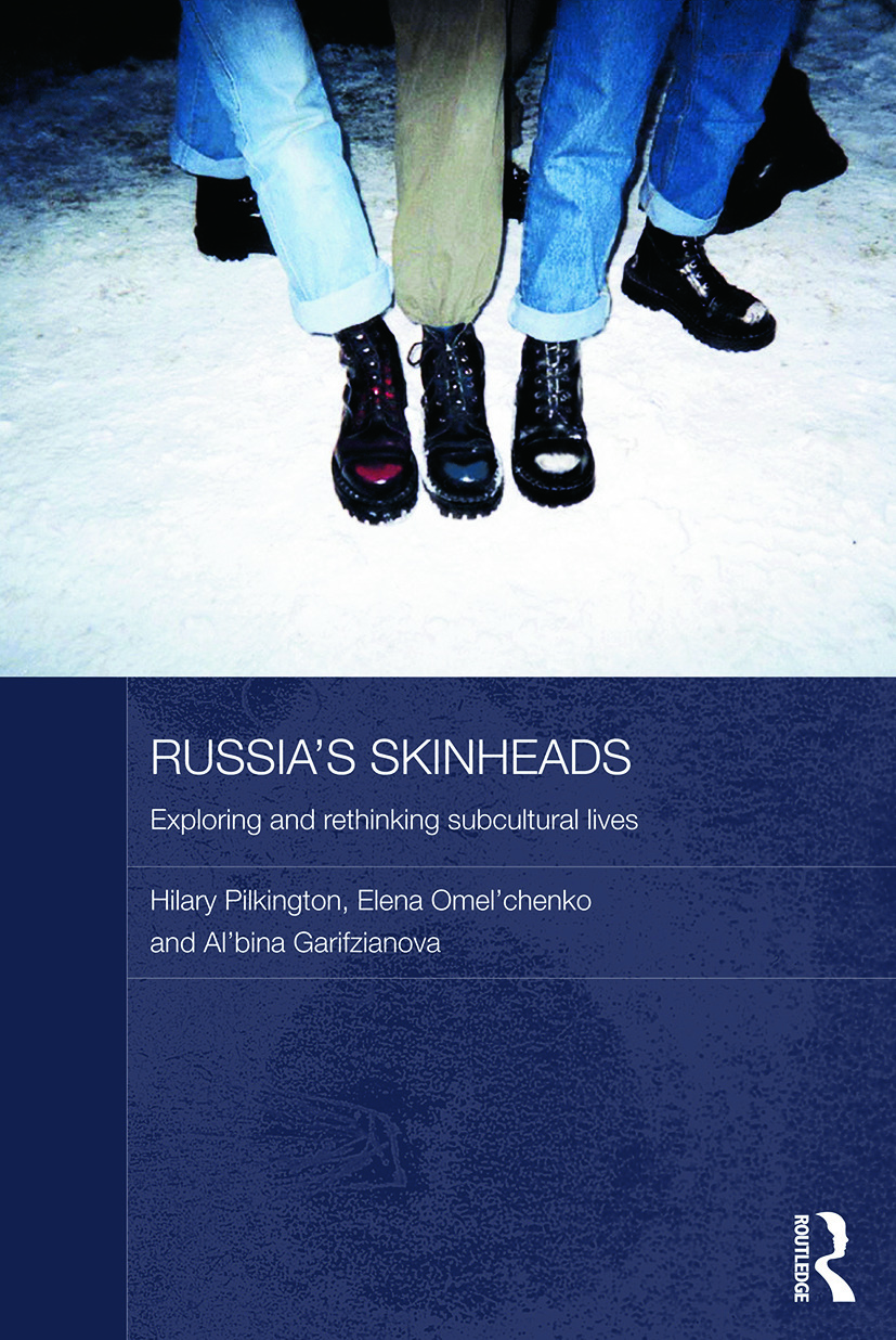 Russia's Skinheads: Exploring and Rethinking Subcultural Lives, 1st Edition (Paperback) book cover